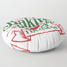 Baking Through The Snow Christmas Holiday Quote Floor Pillow