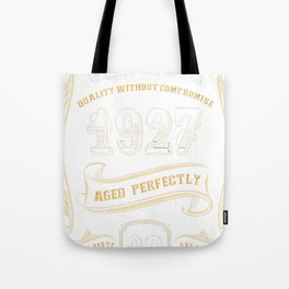 90th-Birthday-Gift-Gold-Vintage-1927-Aged-Perfectly Tote Bag