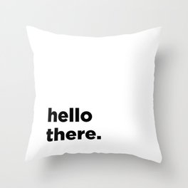 Baesic Hello There Throw Pillow