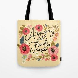 Pretty Swe*ry: Amazing as F Tote Bag