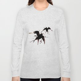 On your fears,  ... swallow them.   Long Sleeve T-shirt