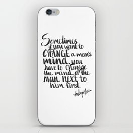 To change a mind iPhone Skin