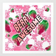 Berry Awesome Unusual berries Art Print