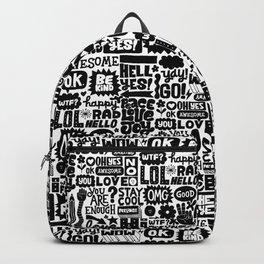 Yay! OK! Awesome Be Kind Peace Love Joy Backpack