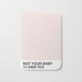 not your baby Bath Mat
