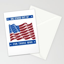 We Stand Out of Respect American Flag Patriotic Stationery Cards