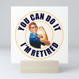 Retired Rosie the Riveter Mini Art Print