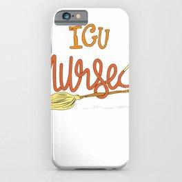 ICU Nurse Halloween Gift - RN Intensive Care Nursing Witch T-Shirt iPhone Case