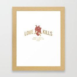 Love Kills Framed Art Print