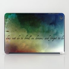 V2:It does not do to dwell on dreams iPad Case