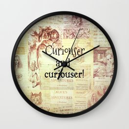 Alice in Wonderland quote Curiouser and curiouser Wall Clock