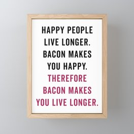 Happy People Bacon Funny Quote Framed Mini Art Print