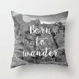 Born To Wander Throw Pillow
