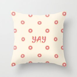 YAY Doughnuts Throw Pillow