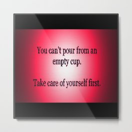 Take Care! Metal Print