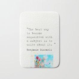 Benjamin Disraeli quote 3 Bath Mat