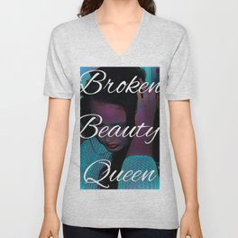 Broken Beauty Queens Unisex V-Neck