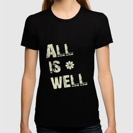 All Is Well - Blue Geni-ism Series T-shirt