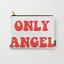 ONLY ANGEL Carry-All Pouch