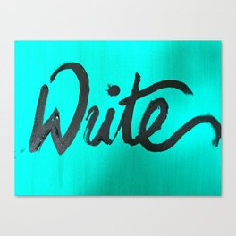 Just Write Canvas Print