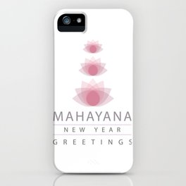 Happy Mahayana new year- Buddhist New Year greetings iPhone Case