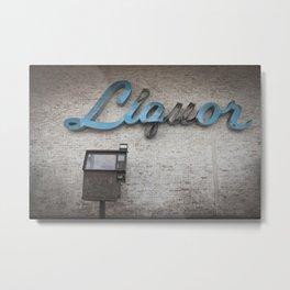 Liquor Sign Metal Print