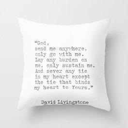 David Livingstone quotes Throw Pillow