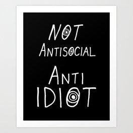 NOT Anti-Social Anti-Idiot - Dark BG Art Print