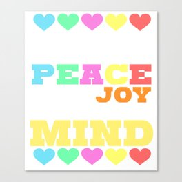 Spread the Love with this Peace of mind Tshirt Design Give me all the peace Canvas Print