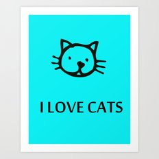 I LOVE CATS BLUE Art Print