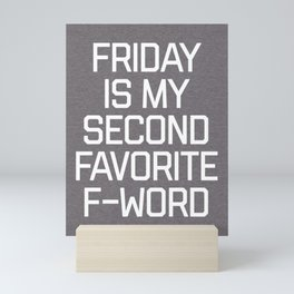 Favorite F-Word Funny Quote Mini Art Print