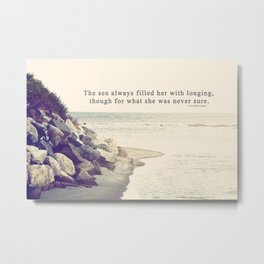 Filled with Longing Metal Print