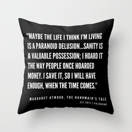 27   | The Handmaid's Tale Quote Series  | 190610 Throw Pillow