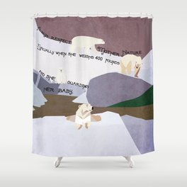 Respect Mother Nature 7 Shower Curtain