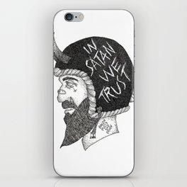 In Satan We Trust iPhone Skin