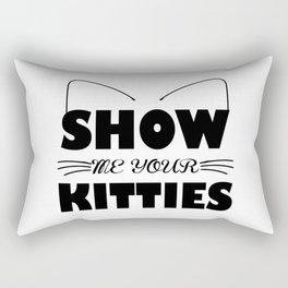 Show Me Your Kitties Rectangular Pillow