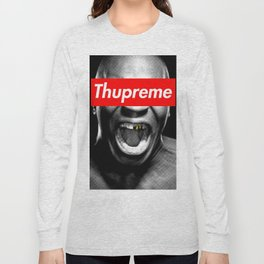 Thupreme Long Sleeve T-shirt