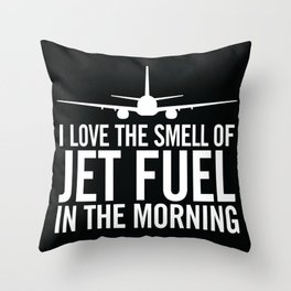 I Love the Smell of Jet Fuel in the Morning Aviation Illustration Throw Pillow