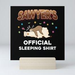 Sawyer Name Gift Sleeping Shirt Sleep Napping Mini Art Print