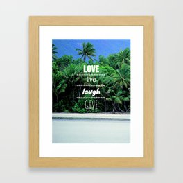 Love. Live. Laugh. Give. Framed Art Print