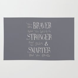 "Winnie the Pooh quote ""You are BRAVER"" Rug"