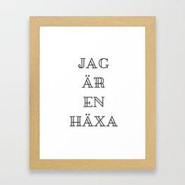 Jag är en Häxa Framed Art Print