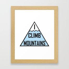 I Climb Mountains Blue Framed Art Print