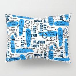 Gamer Lingo-White and Blue Pillow Sham