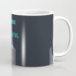 Grub Hard Coffee Mug