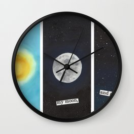 My sun, my moon and all my stars Wall Clock