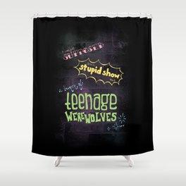 Teenage Werewolves Shower Curtain