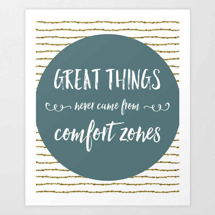 Comfort Zones Quote Art Print