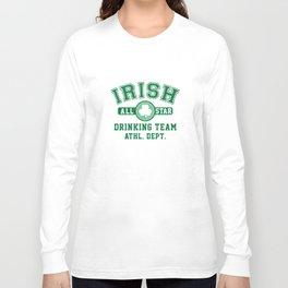 Irish Drinking Team Long Sleeve T-shirt