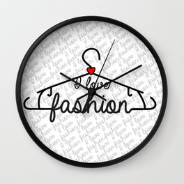 I Love Fashion Wall Clock